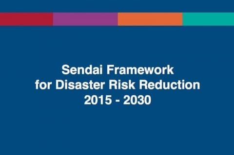 Sendai Framework for Disaster Risk Reduction 2015-30